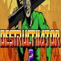 Destructivator 2 PC Game