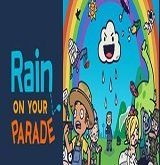 Rain on Your Parade Poster