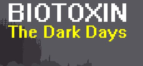 Biotoxin: The Dark Days Poster, Download, Full Game