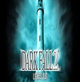 Dark Fall 2 Lights Out PC Poster