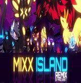 Mixx Island Remix Poster
