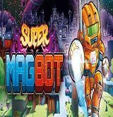 Super Magbot Deluxe Edition Poster